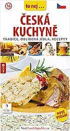 ČESKÁ KUCHYNĚ - tradice, oblíbená jídla, recepty