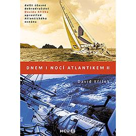 Dnem i nocí Atlantikem II, David Křížek