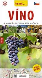 Průvodce Víno a vinařství Moravy a Čech