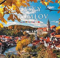 Český Krumlov - střední formát, Libor Sváček, Foto: Archiv Vydavatelství MCU s.r.o.