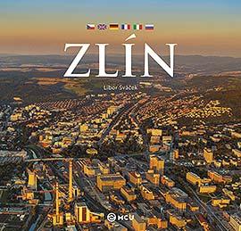 Zlín, Libor Sváček - fotografická publikace